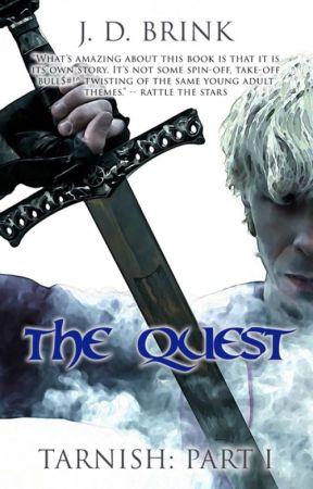 The Quest (Tarnish Trilogy part 1) by jdbrink3