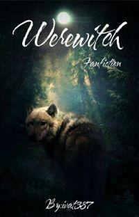 ~Werewitch~  cover