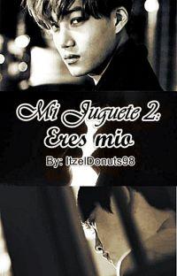 Mi Juguete 2: Eres Mio [KaiSoo] cover