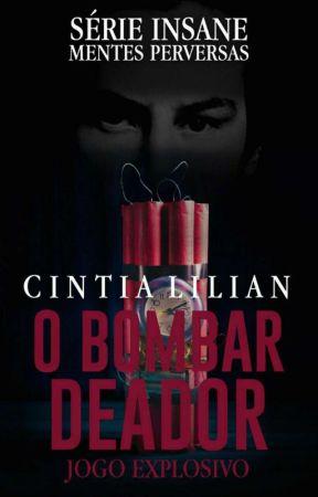 JOGO EXPLOSIVO - O Bombardeador ( EM REVISÃO E EDIÇÃO ) by CintiaLilian