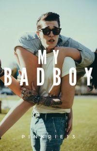 My BadBoy (#wattys2016) cover