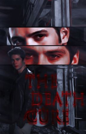 The Death Cure [Jeremy Gilbert] by TheWhite_Wolf