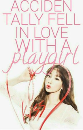 Accidentally Fell In Love With a PLAYGIRL (BaekYeon Fanfic) by PinkPeaches_13