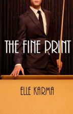The Fine Print by ElleKarma