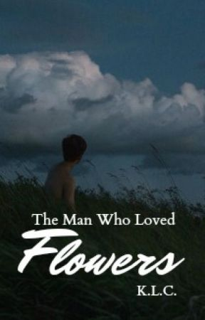 The Man Who Loved Flowers (LGBT) by HooliganImagination