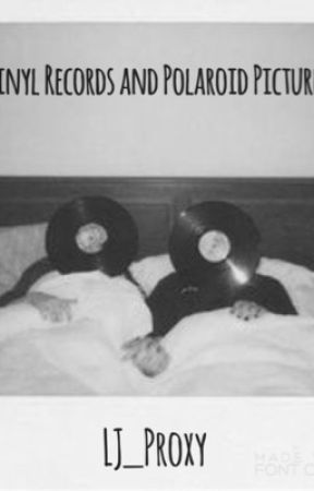 Vinyl Records and Polaroid Pictures(Twenty One Pilots Fanfiction) by LJ_Proxy