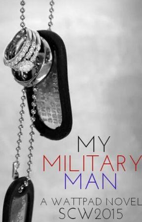 My Military Man [BWWM] by SCW2015