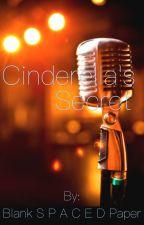 Cinderella's Secret by BlankSpacedPaper