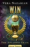 WIN: The Atlantis Grail (Book Three) - Preview cover