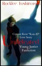Undefeated   Young Justice - Conner Kent   by Rocklee_Toshiro1993