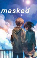 masked by youtubenightss