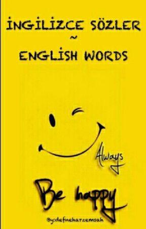 İNGİLİZCE SÖZLER~ENGLİSH WORDS by defneharzemsah
