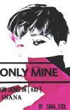 Only mine || فقط مُلكي cover