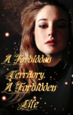 A Forbidden Territory, A Forbidden Life by nyrine1618