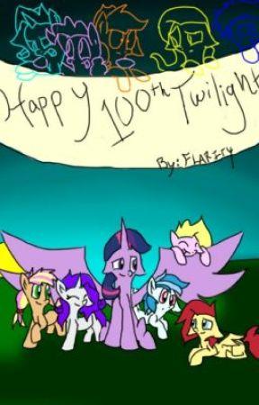"""Happy"" 100th, Twilight by Flarity"
