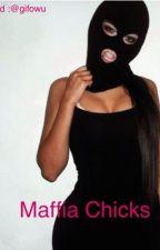 Maffia Chicks (HERSCHRIJVEND) door gifowu