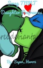 Swag TMNT Daughter Preferences  by SheDevil15