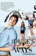 The Duke's Surreptitious Ways (Rafael Benedict Valiente) by MsDreamerGirl84
