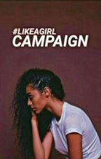 #LikeAGirl by ProjectLikeAGirl