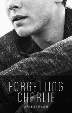 forgetting charlie by aerialovely