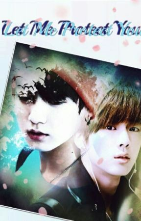 Let Me Protect You (Jinkook) by ArmysRoyalties
