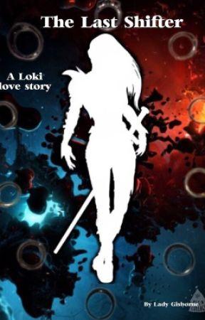 The Last Shifter (a Loki romance) by Lady-Gisborne