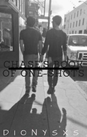 Chase's Book of YT One-Shots by dionysxs