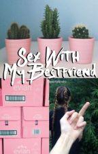 sex with my bestfriend | j.g. by beautygilinsky