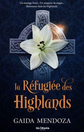 La Réfugiée des Highlands [ÉDITÉ] by Xanti_