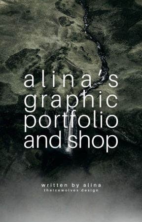 Alina's Graphic Portfolio and Shop by THEICEWOLVES