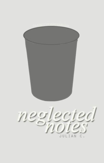 neglected notes