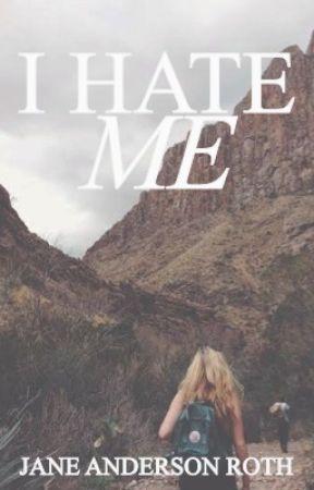 I Hate Me by jane-r