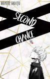 Second Chance [Haise Sasaki / Kaneki Ken X Reader] Book 1 cover