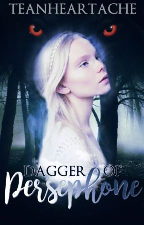 Dagger of Persephone (The Brother's Grimm, #2) by TeaNHeartache