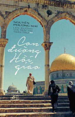 Đọc truyện Con đường Hồi giáo - Nguyễn Phương Mai