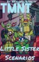 TMNT Little Sister Scenarios by Waffle_Royalty