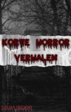 Korte Horror Verhalen door MkayLisanne