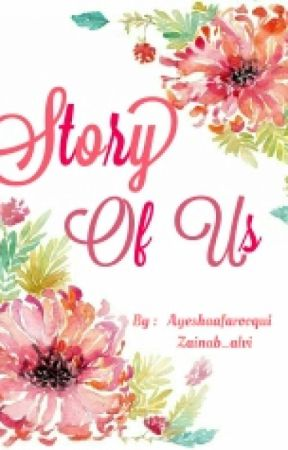Story Of Us by Ayeshaafarooqui
