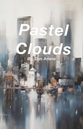 Pastel Clouds (The Rewrite) by danofthedead2014