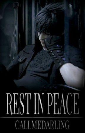 Rest in Peace [Noctis Lucis Caelum] by albeestar