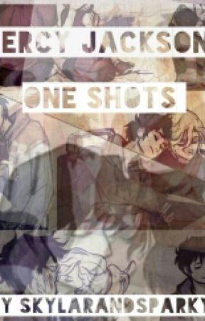 Percy Jackson One Shots by SkylarandSparky