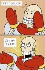 Papyrus x reader lemon by xbutterfly_walkerXx