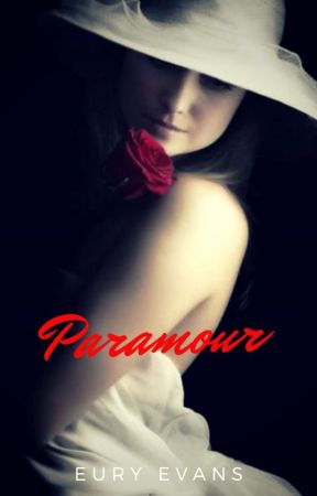 PARAMOUR by Eury_Evans