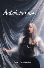 AUTOLESIONISM (IN REVISIONE) di psycoro