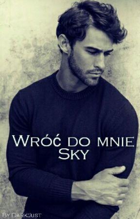 Wróć Do Mnie Sky by DarkJust
