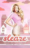 SLEAZE: A Hollywood Comeback Story (Book #1) cover