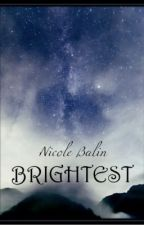 Brightest {A RotG Fanfic} by nicoleonDynamite
