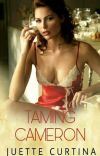 Taming Cameron (COMPLETE) cover
