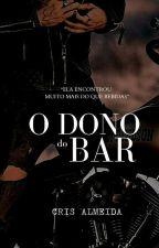 o dono do bar., de thecrsalmeiida