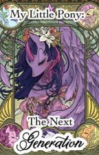 My Little Pony: The Next Generation by graciewings